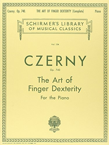 Czerny: Art of Finger Dexterity for the Piano, Op. 740 (Complete) (Schirmer's Library Of Musical Classics, Vol. 154) (Tapa Blanda)