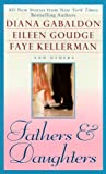 Fathers and Daughters, Diana Gabaldon and Eileen Goudge, 0451200160