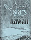 Stars over Hawaii, Bryan, Edwin H., Jr., 0912180307