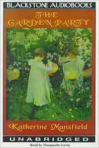 The Garden Party Katherine Mansfield Marguerite Gavin 9780786115105 Books