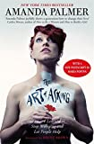 The Art of Asking: How I learned to stop worrying and let people help by Amanda Palmer (2014-11-11)