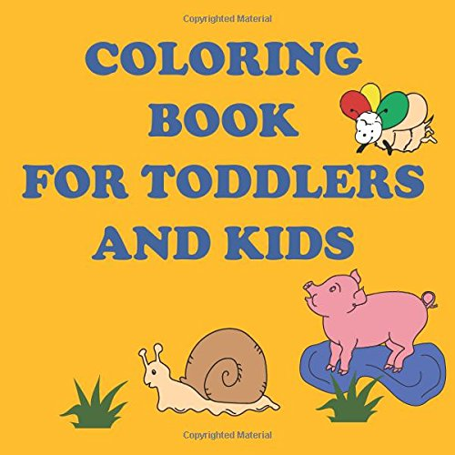 Download Coloring book: Coloring book for kids and toddlers. Cute coloring book for girls & boys. 50 animal images for coloring. Children activity book for kids ages 2-5. Hours of coloring fun. pdf epub