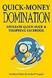 Quick-Money Domination - 2016: AFFILIATE QUICK BUCK & TEESPRING FACEBOOK Pdf