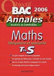 Maths Obligatoire et Spécialité Tle S : Sujets et Corrigés