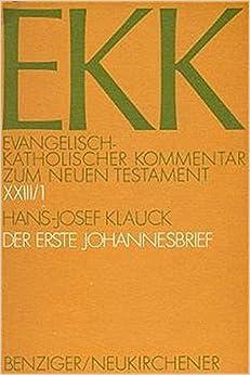 Der Erste Johannesbrief (Evangelisch-Katholischer Kommentar Zum Neuen Testament)
