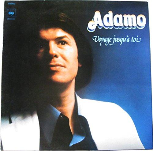 Adamo - Voyage Jusqu'a Toi