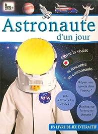 Astronaute d'un jour par James Harrison