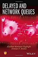 Delayed and Network Queues Front Cover