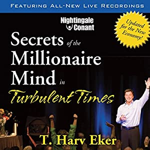 Secrets of the Millionaire Mind in Turbulent Times Discours