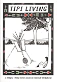 Tipi Living, Patrick Whitefield, 1856230163