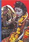 Seigneur Shiva : Le Maître des dieux indiens par Barazer-Billoret