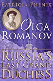 img - for Olga Romanov: Russia's Last Grand Duchess book / textbook / text book