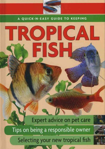 Quick-N-Easy Guide to Keeping Tropical Fish Ann McDowall