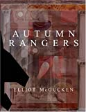 Autumn Rangers, Elliot McGucken, 193015125X