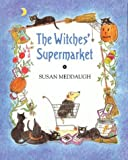 The Witches' Supermarket, Susan Meddaugh, 0395700922