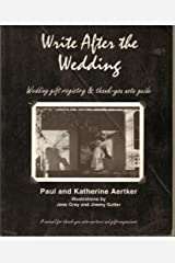 Write After the Wedding: Wedding Gift Registry & Thank-You Note Guide Paperback