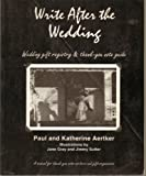 Write after the Wedding, Katherine Aertker and Paul Aertker, 0964016605