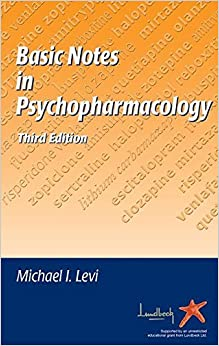 Book Basic Notes in Psychopharmacology by Michael I. Levi (2004-09-01)