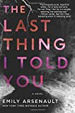 """The Last Thing I Told You A Novel"" av Emily Arsenault"