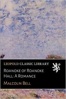 Book Roanoke of Roanoke Hall: A Romance