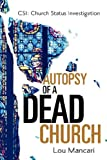 Autopsy of a Dead Church, Lou Mancari, 1600340253