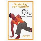 Yoga Zone: Stretching For Flexibility