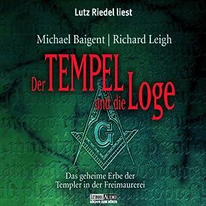 Der Tempel und die Loge Hörbuch