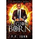 LegionBorn: A LegionBorn Urban Fantasy Story
