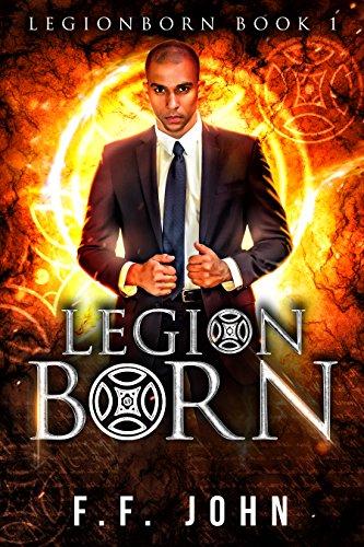 LegionBorn: LegionBorn: An Urban Fantasy Tale