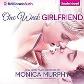 One Week Girlfriend: A Novel | Monica Murphy