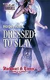 Dressed to Slay, Harper Allen, 0373514239