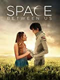 DVD : The Space Between Us