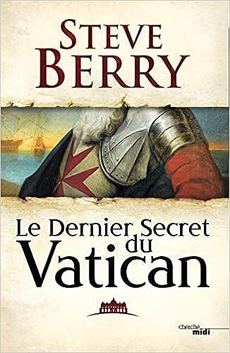Le Dernier Secret du Vatican - Steve BERRY (2019)