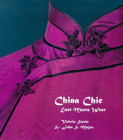 Far East Chinese Costumes (China Chic: East Meets West)