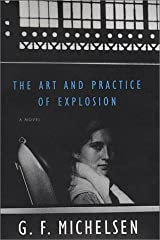 The Art and Practice of Explosion Hardcover