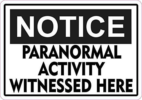 Yetta Quiller 12in x18in Notice Paranormal Activity Metal Halloween Metalic Metal Sign Talk by Yetta Quiller