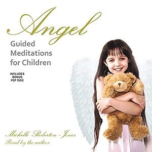 Angel Guided Meditations for Children Speech