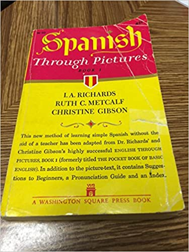 Book SPANISH THROUGH PICTURES BOOK 1 BY I. A. RICHARDS~1960