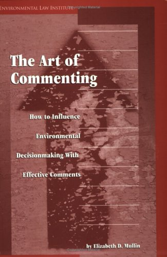 The Art of Commenting: How to Influence Environmental...