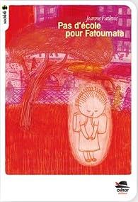 Pas d'école pour Fatoumata par Jeanne Failevic