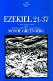 Ezekiel 21-37: A New Translation with Introduction and Commentary (Anchor Bible) (Chapters 21-37 Pt. 2)