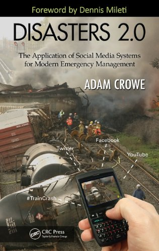 Download Disasters 2.0: The Application of Social Media Systems for Modern Emergency Management Pdf