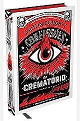 Confissões do Crematório. Lições Para Toda a Vida (Em Portuguese do Brasil) Hardcover