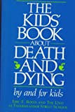 The Kids' Book about Death and Dying, Fayerweather Street School Staff, 0316753904