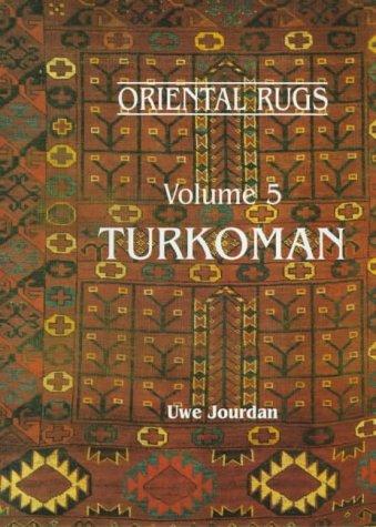 Turkoman: Oriental Rugs (Oriental Rugs, Vol. 5)