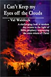 I Can't Keep My Eyes off the Clouds, Val Waldeck, 0759628505