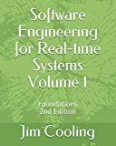 Software Engineering for Real-time Systems   Volume 1: Foundations