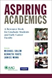 img - for Aspiring Academics: A Resource Book for Graduate Students and Early Career Faculty book / textbook / text book