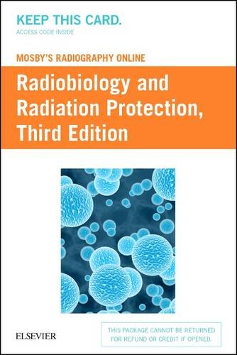 Mosby's Radiography Online: Radiobiology and Radiation Protection (Access Code)