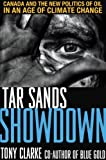 Tar Sands Showdown, Tony Clarke, 1552770184
